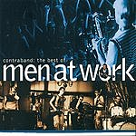 Men At Work Contraband: The Best Of Men At Work