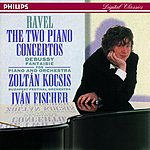 Zoltán Kocsis Piano Concerto in G Major/Piano Concerto in D Major/Fantaisie, L.73