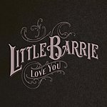 Little Barrie Love You (4-Track Maxi-Single)