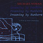 Michael Nyman Drowning By Numbers: Motion Picture Soundtrack (Remastered)