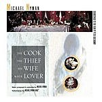 Michael Nyman The Cook, The Thief, His Wife And Her Lover: Soundtrack To The Film (Remastered)