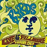 The Byrds Live At The Fillmore - February 1969