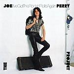 The Joe Perry Project I've Got The Rock 'N' Rolls Again