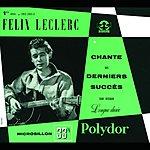 Félix Leclerc Collection 25CM: Félix Leclerc Chante Ses Derniers Succés