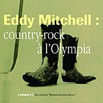 Eddy Mitchell Country Rock Olympia 94 (Live)