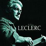Félix Leclerc Félix Leclerc