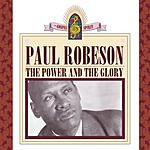 Paul Robeson The Power And The Glory
