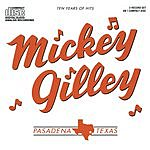 Mickey Gilley Ten Years Of Hits