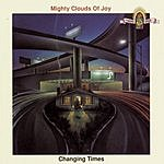 The Mighty Clouds Of Joy Changing Times