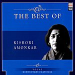 Kishori Amonkar The Best Of Kishori Amonkar