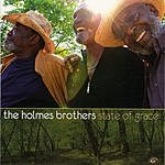 The Holmes Brothers State Of Grace
