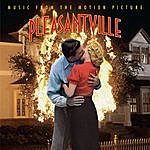 Cover Art: Pleasantville: Music From The Motion Picture