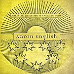 Aaron English The Marriage Of The Sun And The Moon