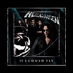 Helloween If I Could Fly (3-Track Maxi-Single)