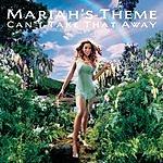Mariah Carey Can't Take That Away (Mariah's Theme) (5-Track Maxi-Single)