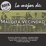 Maldita Vecindad Rock En Español: Lo Mejor Maldita Vecindad