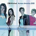B*Witched B*Witched Across America 2000