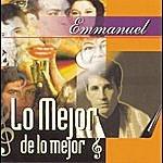 Emmanuel Lo Mejor De Lo Mejor: Emmanuel