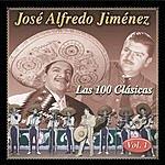 José Alfredo Jiménez Las 100 Clásicas, Vol.1