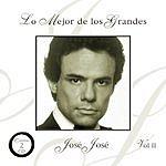 José José Lo Mejor De Los Grandes, Vol.2