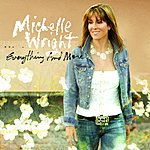 Michelle Wright Everything And More
