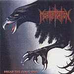 Mortification Break The Curse (Bonus Track)