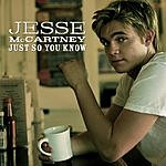 Jesse McCartney Just So You Know (Single)
