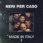 Neri Per Caso Made In Italy: Neri Per Caso