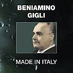 Beniamino Gigli Made In Italy: Beniamino Gigli (Digital Remaster)