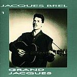 Jacques Brel Jacques Brel 1: Grand Jacques