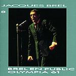 Jacques Brel Jacques Brel 8: Brel En Public, Olympia 61 (Live)