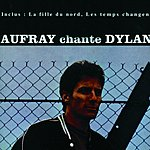 Hugues Aufray Aufray Chante Dylan (Remastered)