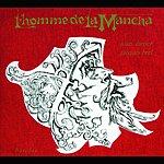 Jacques Brel L'Homme De La Mancha (Remastered)