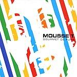 Mousse T Gourmet De Funk (Limited Edition)