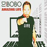 DJ Bobo Amazing Life (5-Track Maxi-Single)