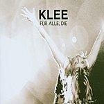 K-Lee Für Alle, Die (3-Track Maxi-Single)