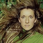 Celine Dion That's The Way It Is - I Want You To Need Me (4-Track Maxi-Single)