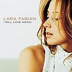 Lara Fabian I Will Love Again (4-Track Maxi-Single)