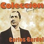 Carlos Gardel Coleccion Original: Carlos Gardel