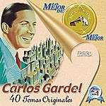 Carlos Gardel Carlos Gardel: 40 Temas Originales
