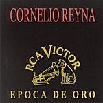 Cornelio Reyna Epoca De Oro