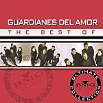 Guardianes Del Amor The Best Of Guardianes Del Amor: Ultimate Collection