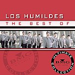 Los Humildes Ultimate Collection: The Best Of Los Humildes
