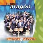 Orquesta Aragón Colección Diamante: Orquesta Aragón