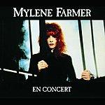 Mylène Farmer Mylene Farmer En Concert (Live)
