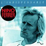 Nino Ferrer L'Indispensable