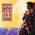Viktor Lazlo Loin De Paname