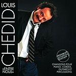 Louis Chedid Entre Nous (Live)