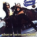 Sammy Kings Of The Inland Empire