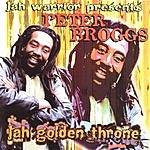 Peter Broggs Jah Golden Throne